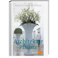 Architektur und Pflanze