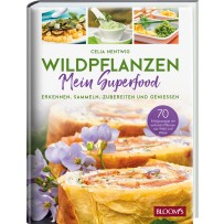 WILDPFLANZEN - Mein Superfood