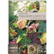 BASICS Lernbuch Trauerfloristik