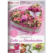 Floristik-Ideen für Liebe und Dankeschön