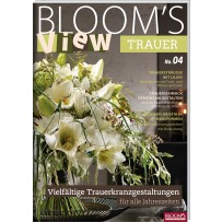 BLOOM's VIEW Trauer 2018