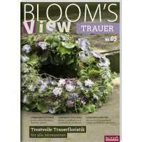 BLOOM's VIEW Trauer 2019