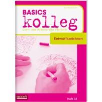 BASICS kolleg Entwurfszeichnen