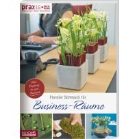 Floraler Schmuck für Business-Räume