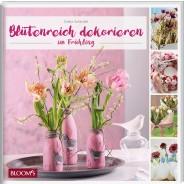 Blütenreich dekorieren im Frühling
