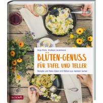 Blüten - Genuss für Tafel und Teller